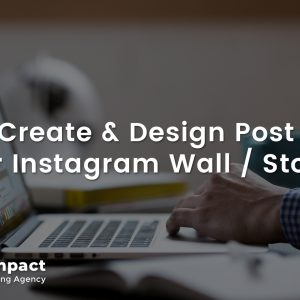 Create and Design Post for Instagram Wall or Story