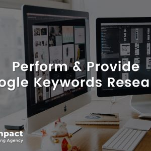 Perform and Provide Google Keywords Research