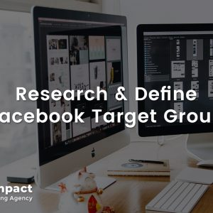 Research and Define Facebook Target Group