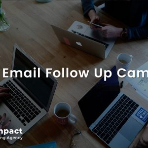 Setup Email Follow Up Campaign